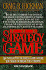 Strategy Game: An Interactive Business Game Where You Make or Break the Company by Craig R. Hickman (Paperback, 1994)