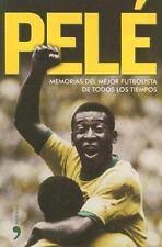 Pele. Memorias del mejor futbolista de todos los tiempos (Biografias y-ExLibrary
