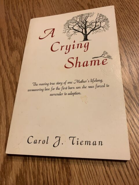 A CRYING SHAME By Carol J. Tieman - APPEARS SIGNED