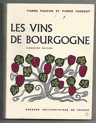 Les Vins De Bourgogne - Poupon Forgeot - Presses Universitaires De France - 1969
