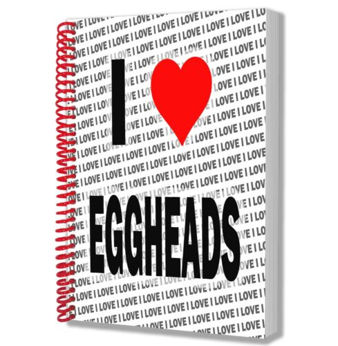 I Love Eggheads A5 Notebook Pad Diary Drawings Birthday Christmas Gift