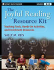 The Joyful Reading Resource Kit: Teaching Tools, Hands-on Activities, and Enrichment Resources, Grades K-8 by Sally M. Reis (Paperback, 2009)