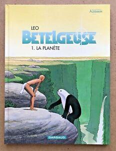 BD-BETELGEUSE-T-1-La-PLANETE-Les-Monde-d-039-ALDEBARAN-Leo-EO-2000-Sup-TTBE