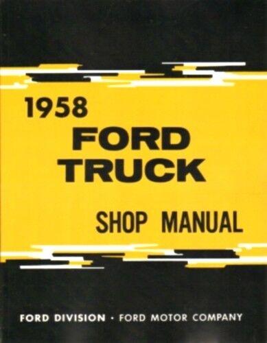 F250 /& F350 Pick Up /& Heavy Duty Truck Shop Manual /'58 FORD 1958 F100