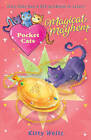 Pocket Cats: Magical Mayhem by Kitty Wells (Paperback, 2011)