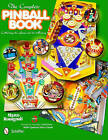 Complete Pinball Book: Collecting the Game & Its History by Marco Rossignoli (Hardback, 2011)