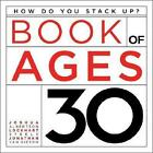 Book of Ages 30 by Lockhart Steele Joshua Albertson Jonathan Gieson