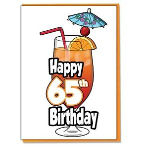 Image Is Loading Cocktail 65th Birthday Card Ladies Mens Daughter Son