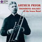 Arthur Pryor, Trombone Soloist of the Sousa Band by Arthur Pryor (Trombone) (CD, Crystal Records Dist.)