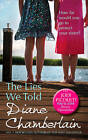 The Lies We Told by Diane Chamberlain (Paperback, 2011)
