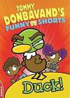 Duck! by Tommy Donbavand (Hardback, 2016)