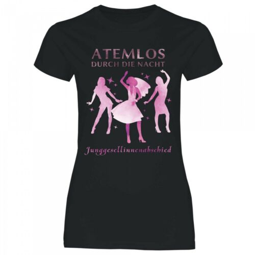 Royal Shirt a21 Damen T-Shirt Atemlos durch die Nacht JGABraut Team Heiraten