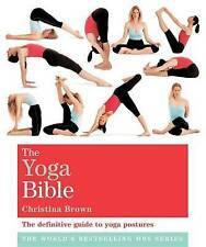Christina Brown The Yoga Bible: Godsfield Bibles New Paperback 9781841813684