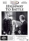 Highway To Battle (DVD, 2014, 2-Disc Set)