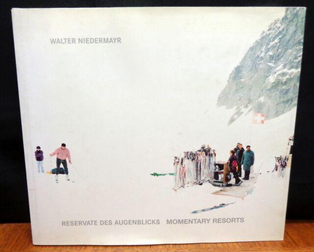 MOMENTARY RESORTS By Walter Niedermayr