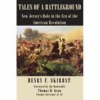 Tales of a Battleground 9781425907082 by Henry F. Skirbst Book