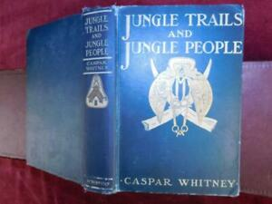 CASPAR-WHITNEY-JUNGLE-TRAILS-amp-JUNGLE-PEOPLE-PHOTOGRAPHS-HUNTING-INDIA-1905-1st