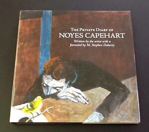 The-Private-Diary-of-Noyes-Capehart-2006-hardcover-w-dust-jacket-SIGNED