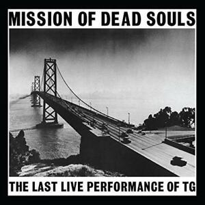Throbbing-Gristle-Mission-Of-Dead-Souls-Reissue-NEW-12-034-VINYL-LP