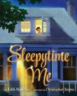 Sleepytime Me by Edith Hope Fine, Christopher Denise (Hardback, 2014)