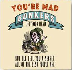 cork backed drinks mat // coaster og Alice In Wonderland You/'re Mad Bonkers.