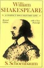 William Shakespeare : A Compact Documentary Life by S. Schoenbaum (1987,...