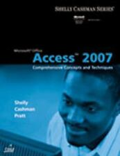 Microsoft Office Access 2007: Comprehensive Concepts and Techniques (Available T