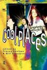 Cool Places: Geographies of Youth Cultures by Taylor & Francis Ltd (Paperback, 1997)