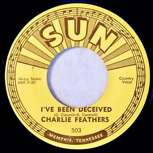 SUN-503-Charlie-Feathers-Orig-Rockabilly-45-Near-Mint-I-039-ve-Been-Deceived