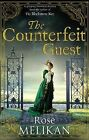 The Counterfeit Guest by Rose Melikan (Paperback, 2010)