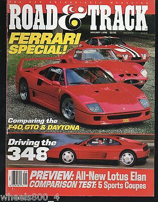 Road & Track January 1990 FERRARI 348, F40, 250 GTO, & Daytona Lotus Elan