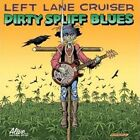 Dirty Spliff Blues 0095081017122 by Left Lane Cruiser CD