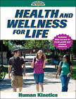 Health and Wellness for Life by Human Kinetics (Paperback, 2009)