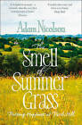 Smell of Summer Grass: Pursuing Happiness at Perch Hill by Adam Nicolson (Paperback, 2015)