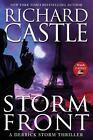 A Derrick Storm Thriller: Storm Front 1 by Richard Castle (2014, Paperback)