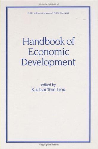 Handbook of Economic Development by Liou, Kuotsai Tom