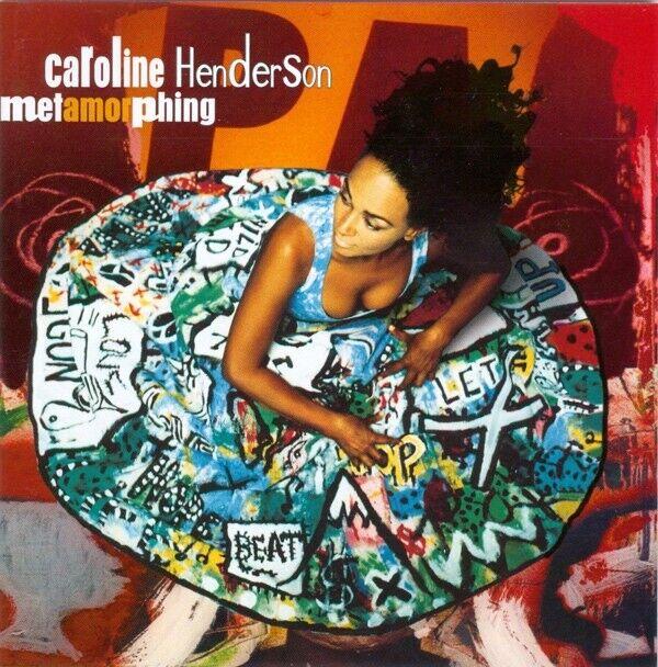 Caroline Henderson: Metamorphing, pop