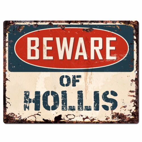 PBFN 0707 Beware of HOLLIS Plate Rustic Chic Sign Home Decor Funny Gift Ideas