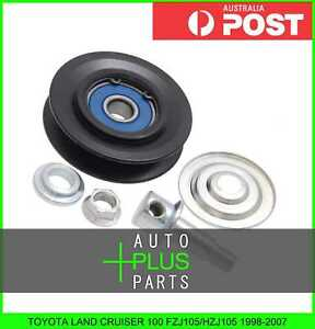 Fits-LAND-CRUISER-100-FZJ105-HZJ105-Idler-Tensioner-Drive-Belt-Bearing-Pulley