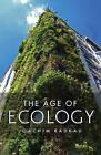 The Age of Ecology by Joachim Radkau (Hardback, 2014)