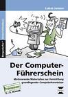Der Computer-Führerschein - SoPäd Förderung von Lukas Jansen (2014, Geheftet)