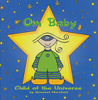 Om Baby, Child of the Universe by Schamet Horsfield (Hardback, 2010)