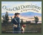 O Is for Old Dominion by Pamela Duncan Edwards (Hardback, 2005)