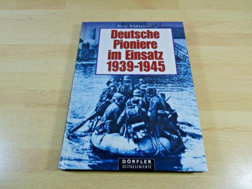 1 von 1 - Horst Riebenstahl: Deutsche Pioniere im Einsatz 1939-1945 / Gebunden