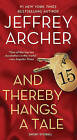 And Thereby Hangs a Tale: Short Stories by Jeffrey Archer (Paperback / softback, 2011)