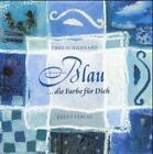 Blau von Theo Schildkamp (2001, Gebundene Ausgabe)