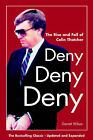 Deny, Deny, Deny: The Rise and Fall of Colin Thatcher by Garrett Wilson (Paperback, 2000)
