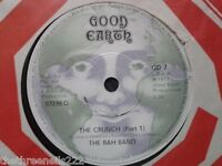 "VINYL 7"" SINGLE - THE CRUNCH - THE RAH BAND - GD7"