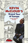 Kevin McCloud's Grand Tour of Europe by Kevin McCloud (Paperback, 2010)