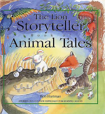 """AS NEW"" Hartman, Bob, The Lion Storyteller Book of Animal Tales Book"